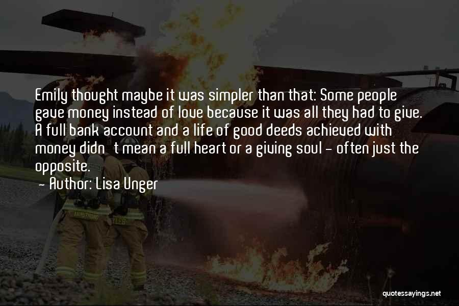 A Simpler Life Quotes By Lisa Unger