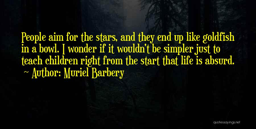 A Simpler Life Quotes By Muriel Barbery