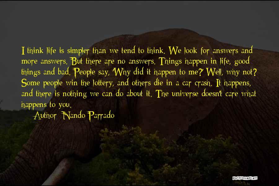 A Simpler Life Quotes By Nando Parrado