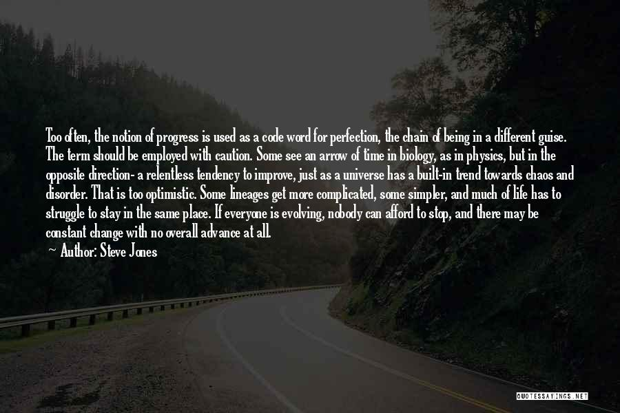 A Simpler Life Quotes By Steve Jones