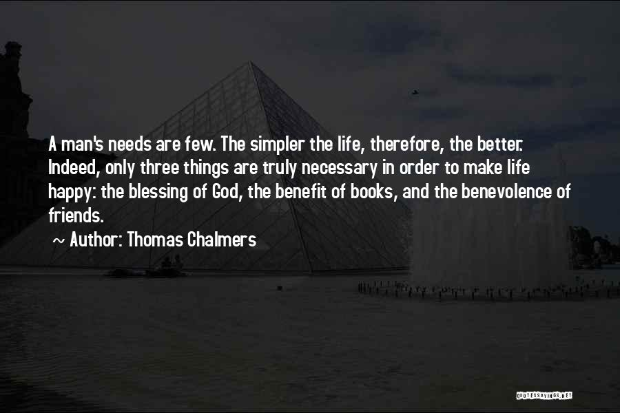 A Simpler Life Quotes By Thomas Chalmers