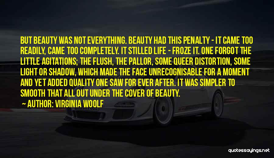 A Simpler Life Quotes By Virginia Woolf