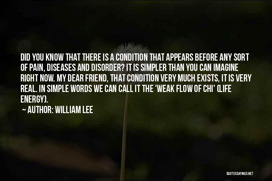 A Simpler Life Quotes By William Lee