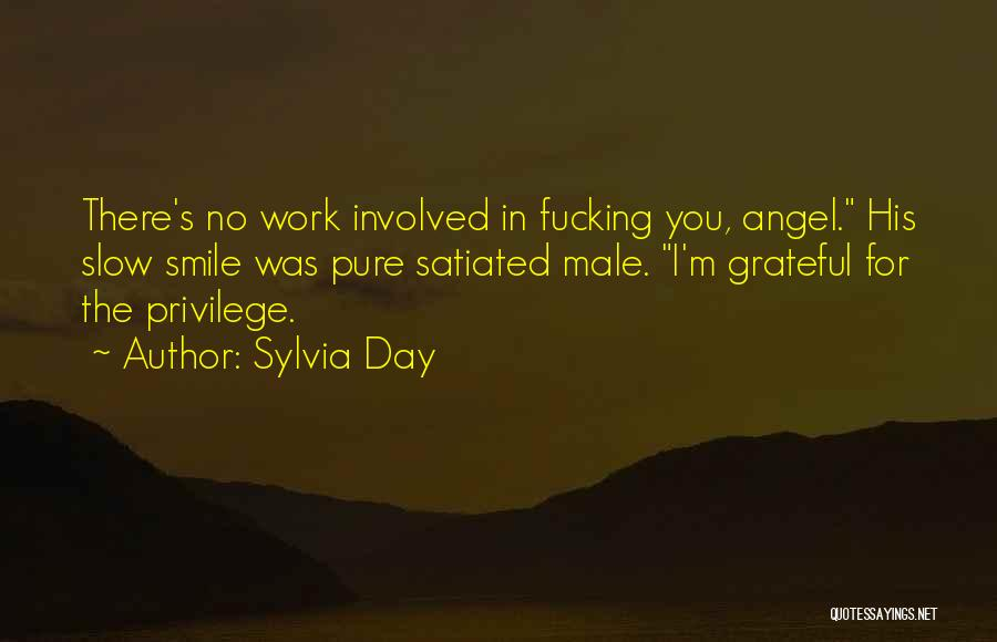 A Slow Day At Work Quotes By Sylvia Day