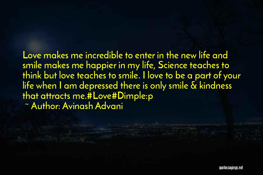 A Smile Is A Quotes By Avinash Advani