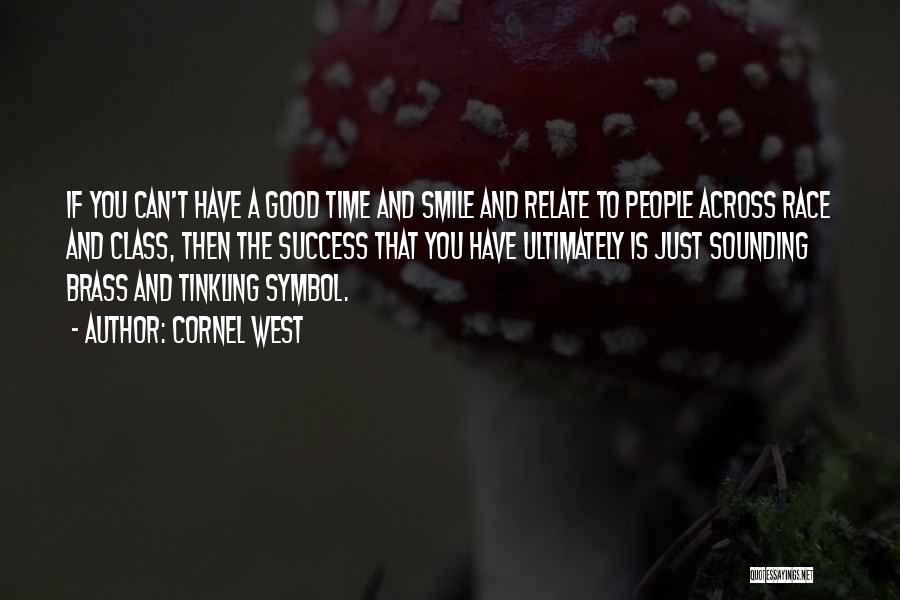 A Smile Is A Quotes By Cornel West