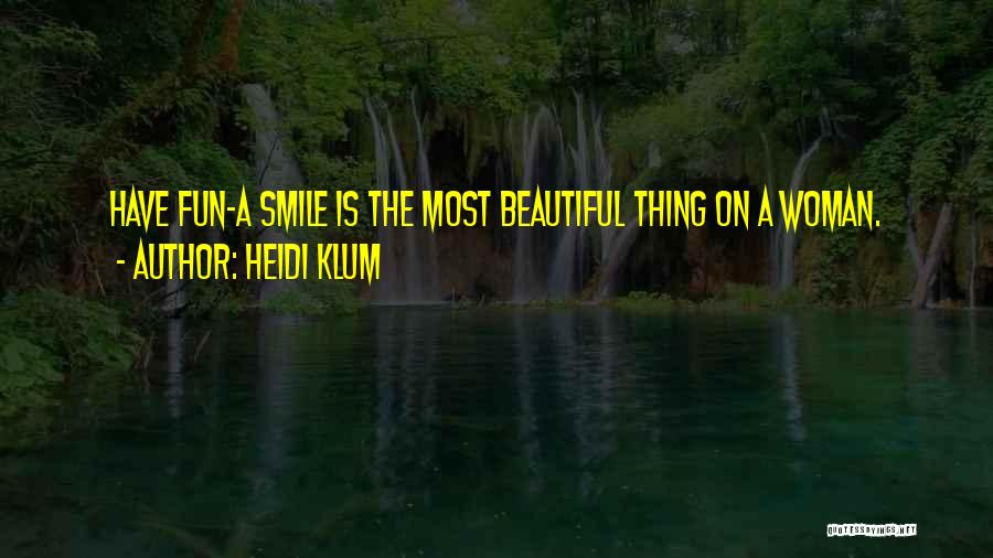 A Smile Is A Quotes By Heidi Klum