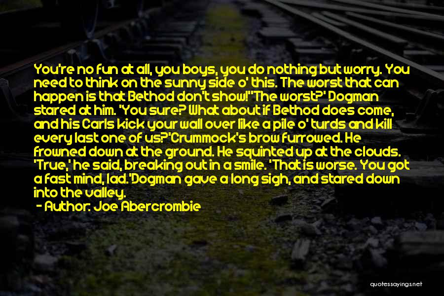 A Smile Is A Quotes By Joe Abercrombie