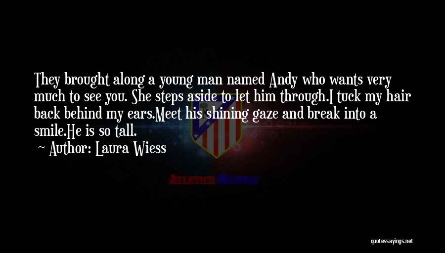 A Smile Is A Quotes By Laura Wiess