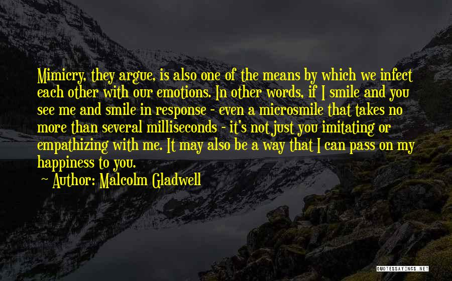 A Smile Is A Quotes By Malcolm Gladwell