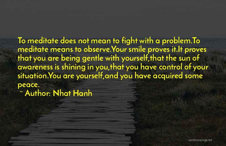 A Smile Is A Quotes By Nhat Hanh