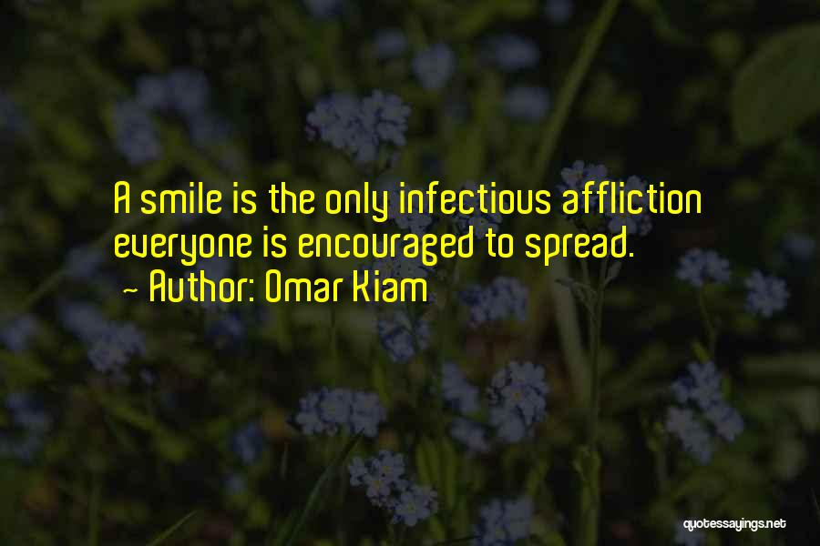A Smile Is A Quotes By Omar Kiam