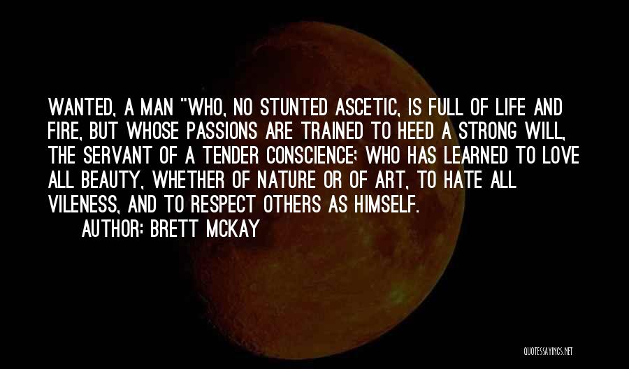 A Strong Man Is Quotes By Brett McKay