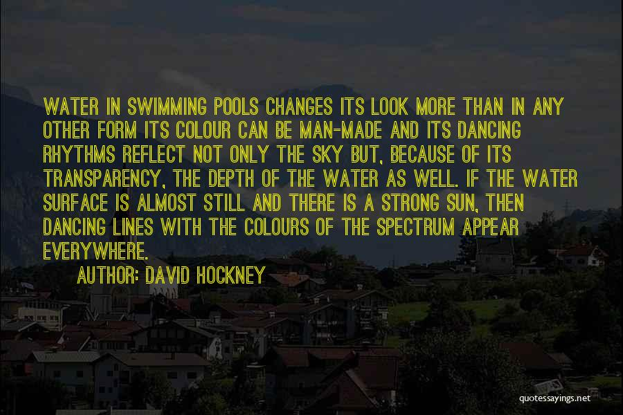 A Strong Man Is Quotes By David Hockney