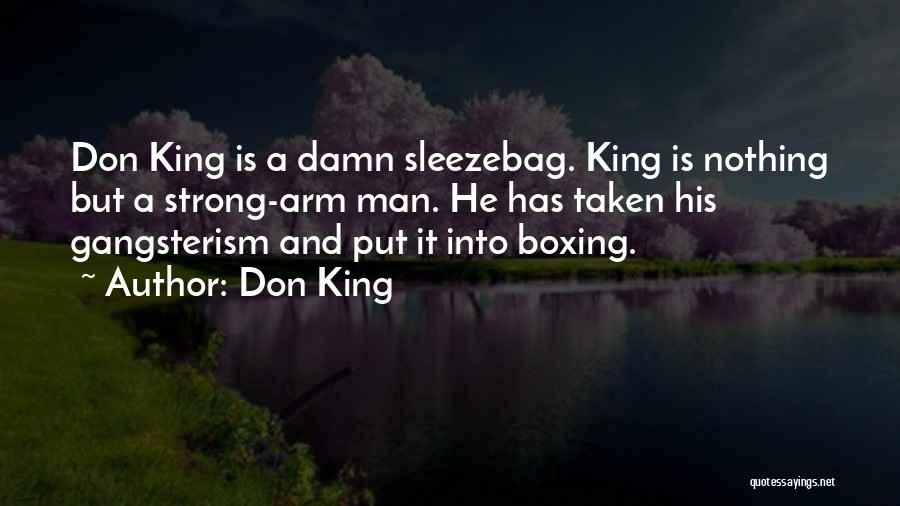 A Strong Man Is Quotes By Don King
