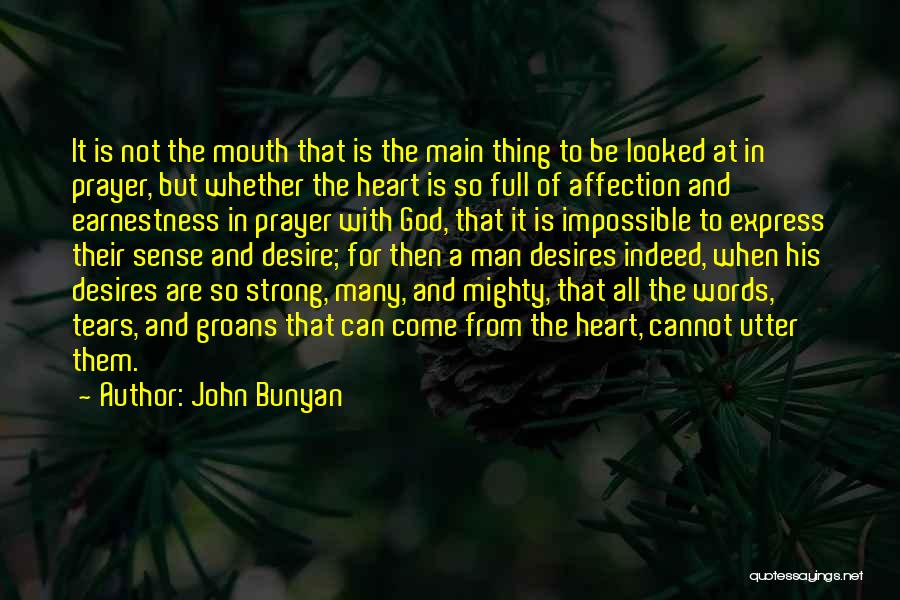 A Strong Man Is Quotes By John Bunyan