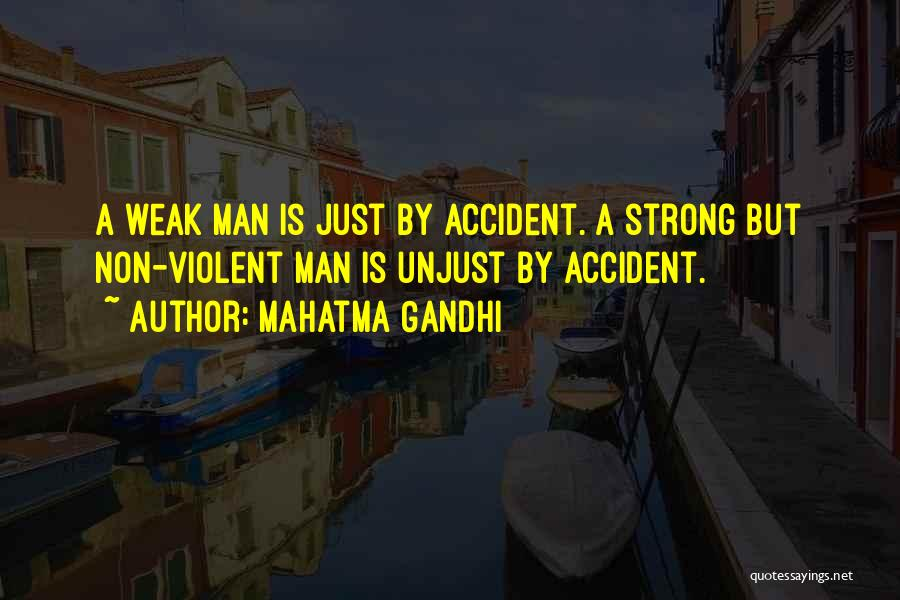 A Strong Man Is Quotes By Mahatma Gandhi