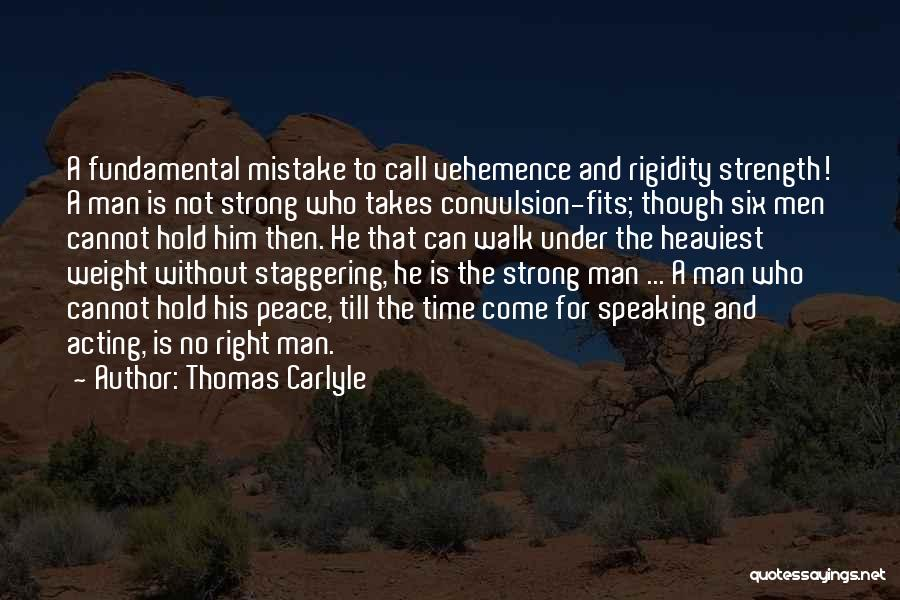 A Strong Man Is Quotes By Thomas Carlyle