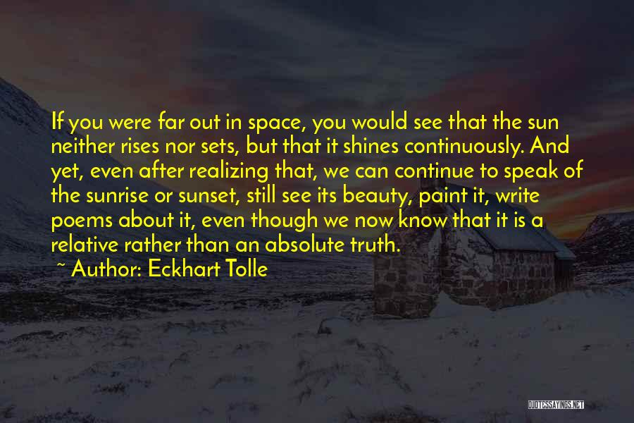 A Sunset Quotes By Eckhart Tolle