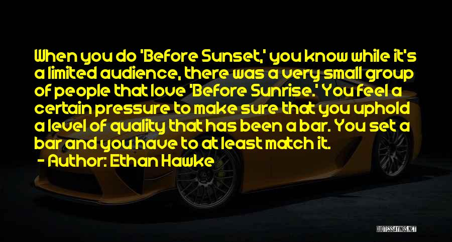 A Sunset Quotes By Ethan Hawke