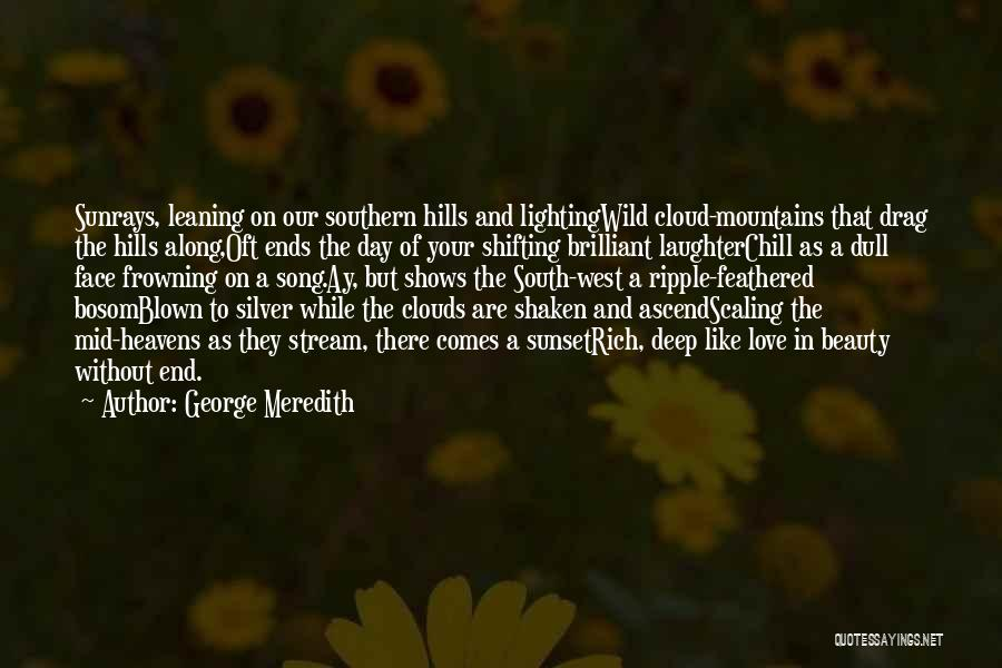 A Sunset Quotes By George Meredith