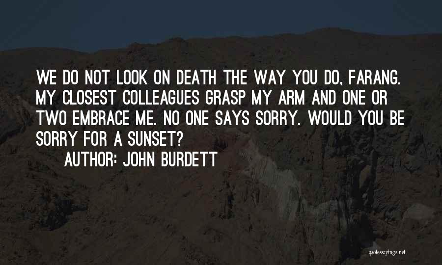 A Sunset Quotes By John Burdett