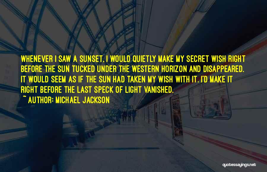 A Sunset Quotes By Michael Jackson