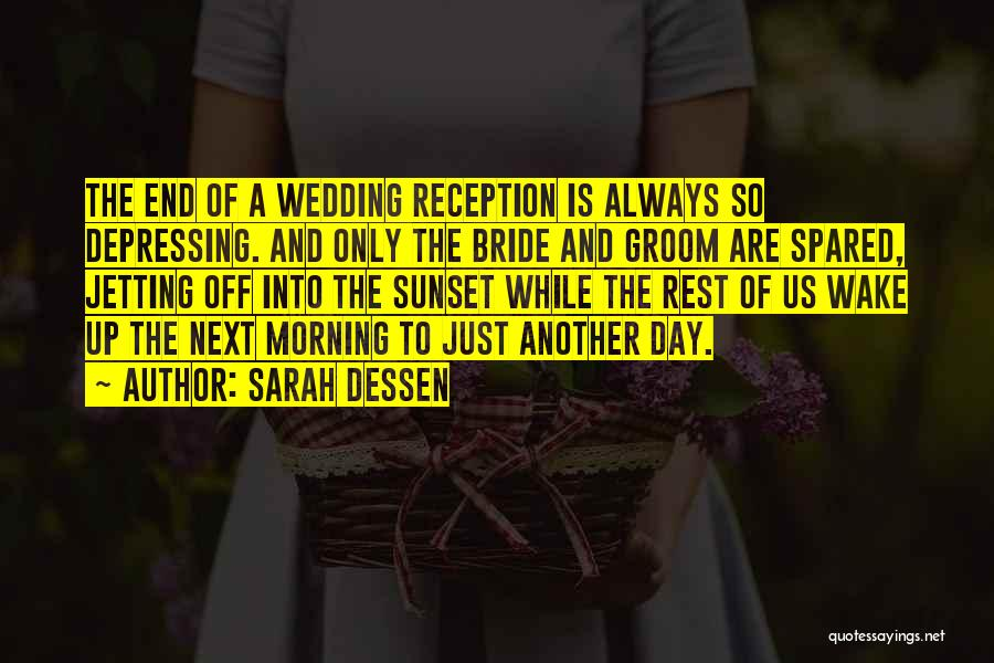 A Sunset Quotes By Sarah Dessen
