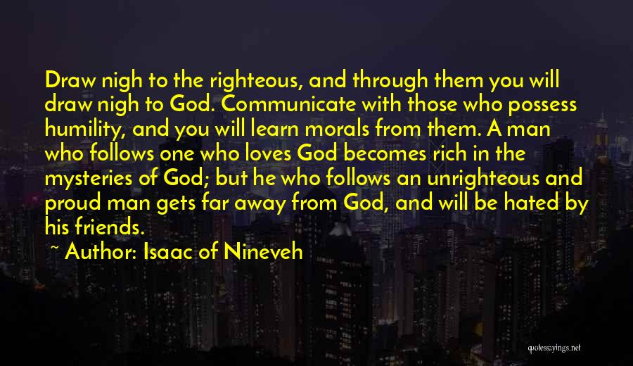 A To Z Mysteries Quotes By Isaac Of Nineveh
