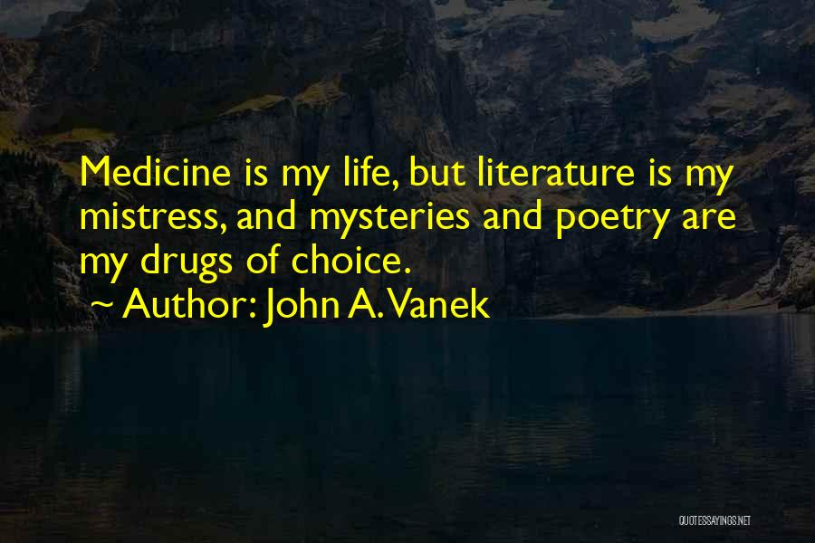 A To Z Mysteries Quotes By John A. Vanek