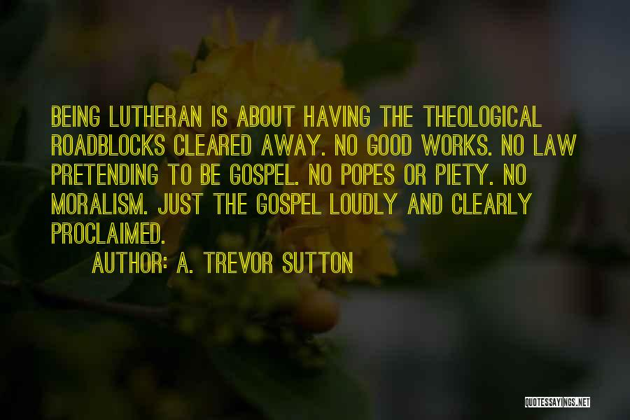 A. Trevor Sutton Quotes 2179651