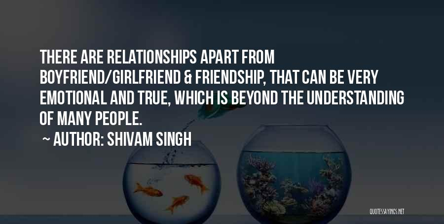 A True Girlfriend Would Quotes By Shivam Singh