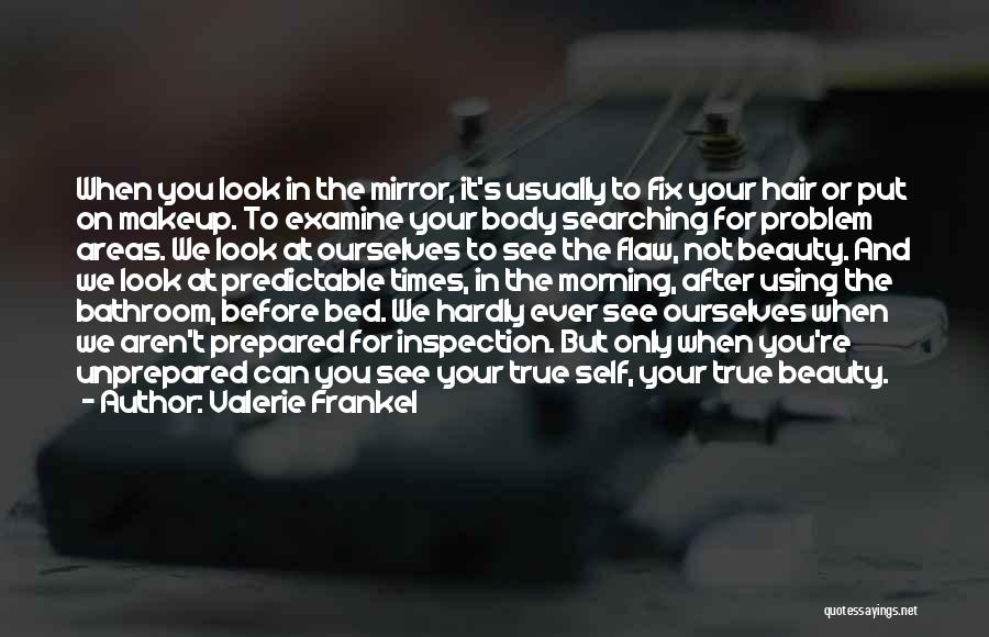 A True Girlfriend Would Quotes By Valerie Frankel