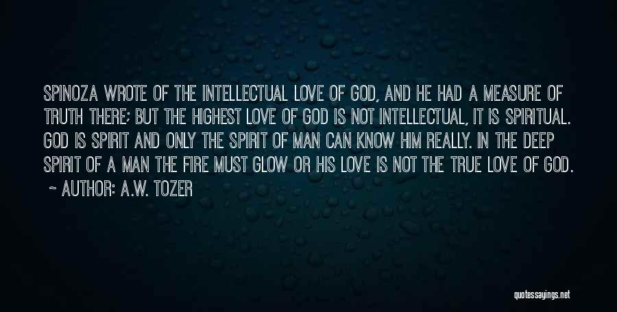 A.W. Tozer Quotes 1032561