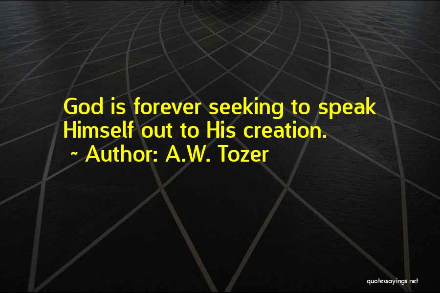 A.W. Tozer Quotes 1061450