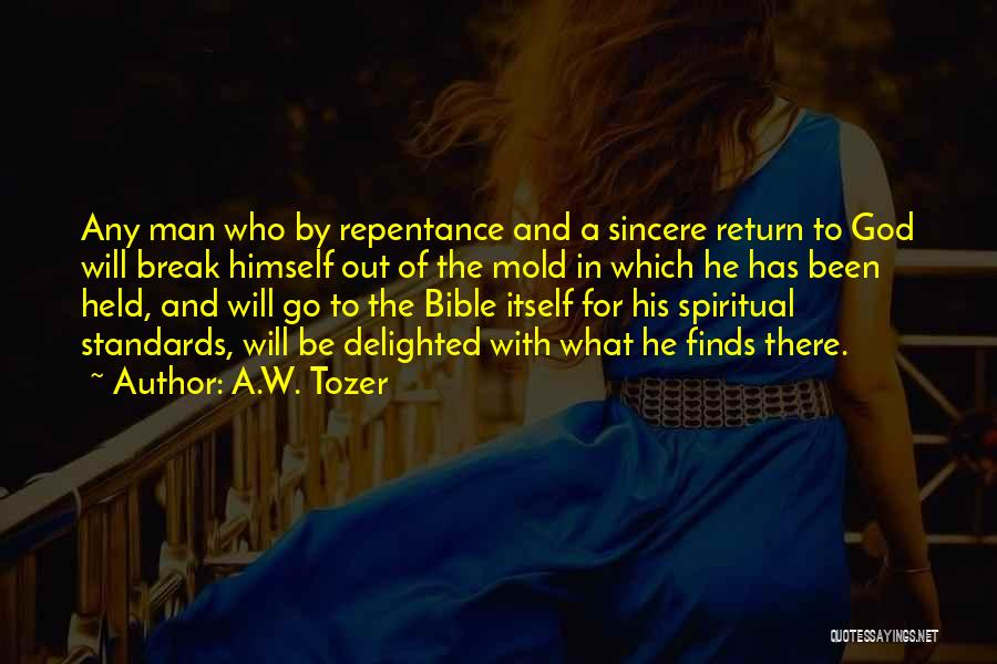 A.W. Tozer Quotes 1200266