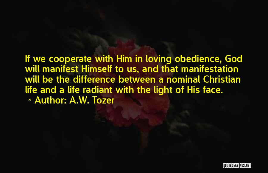 A.W. Tozer Quotes 1300738