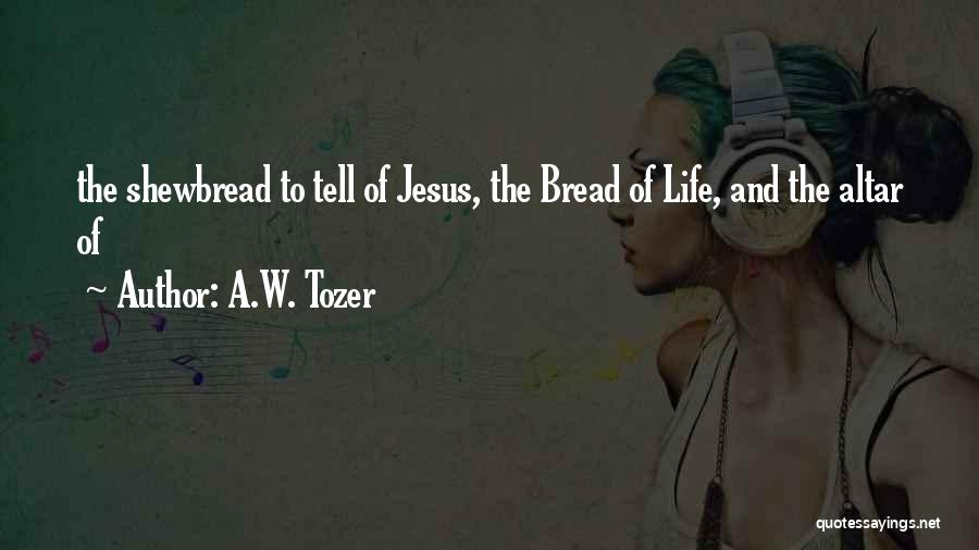 A.W. Tozer Quotes 1318751