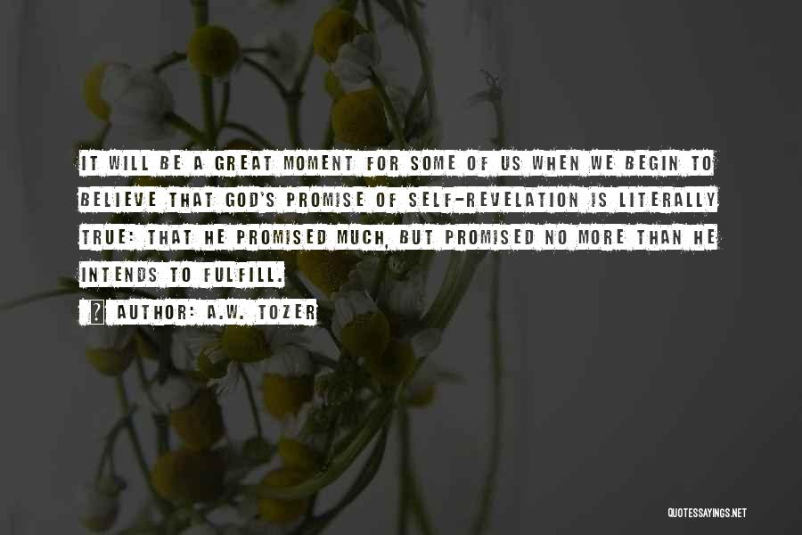 A.W. Tozer Quotes 1336081