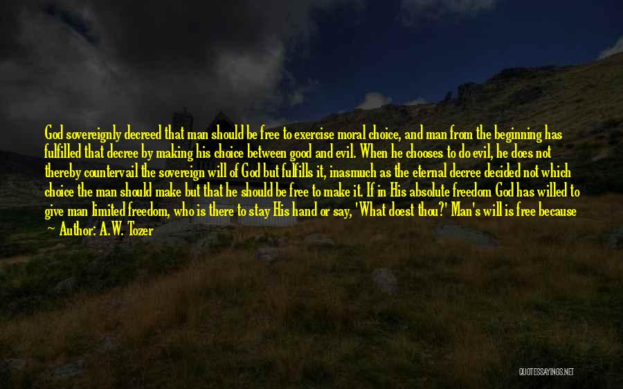 A.W. Tozer Quotes 1340258