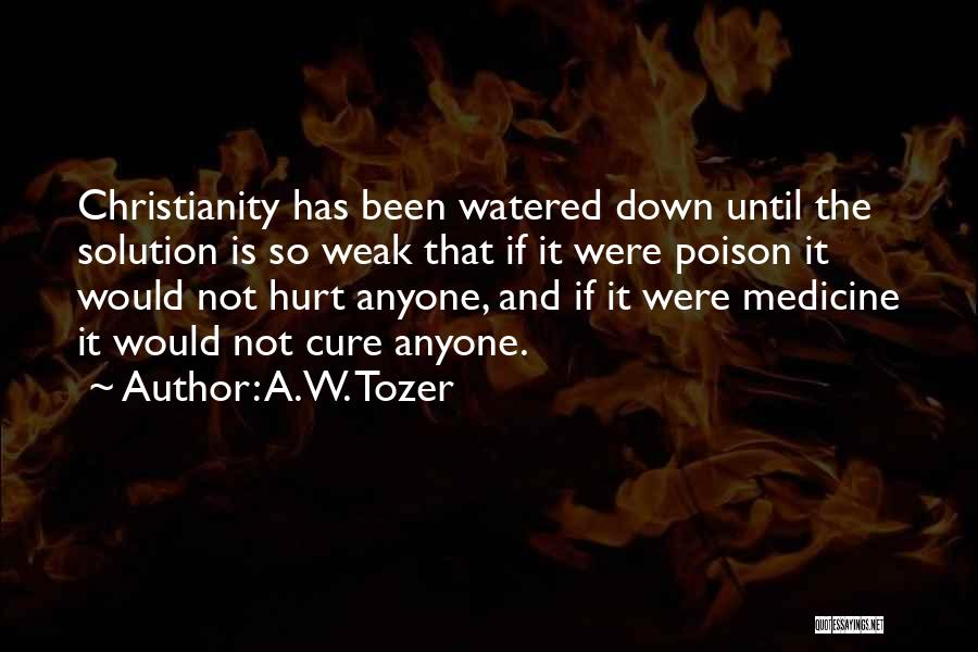 A.W. Tozer Quotes 1348083