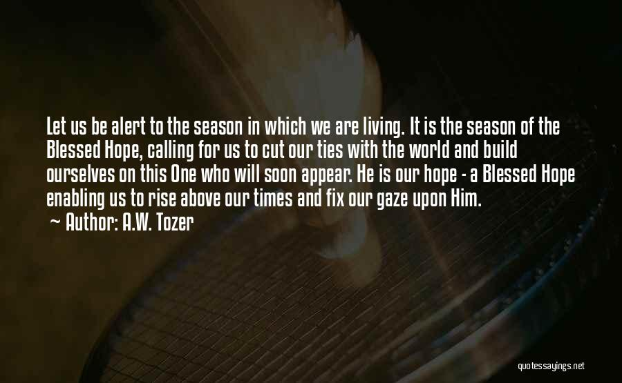 A.W. Tozer Quotes 1393309