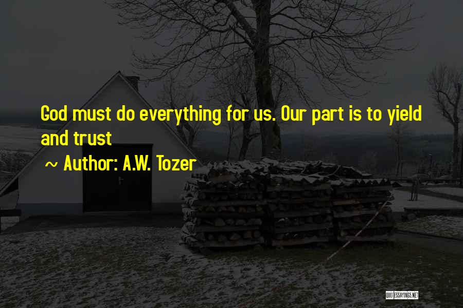 A.W. Tozer Quotes 1448060