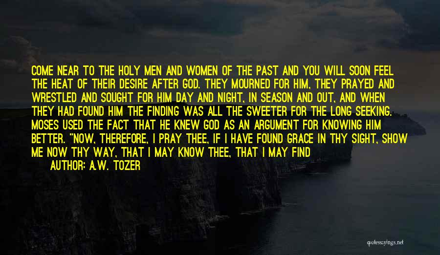 A.W. Tozer Quotes 1468612