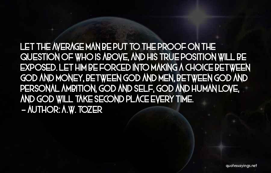 A.W. Tozer Quotes 1499185