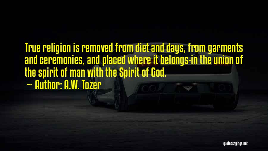 A.W. Tozer Quotes 1600374