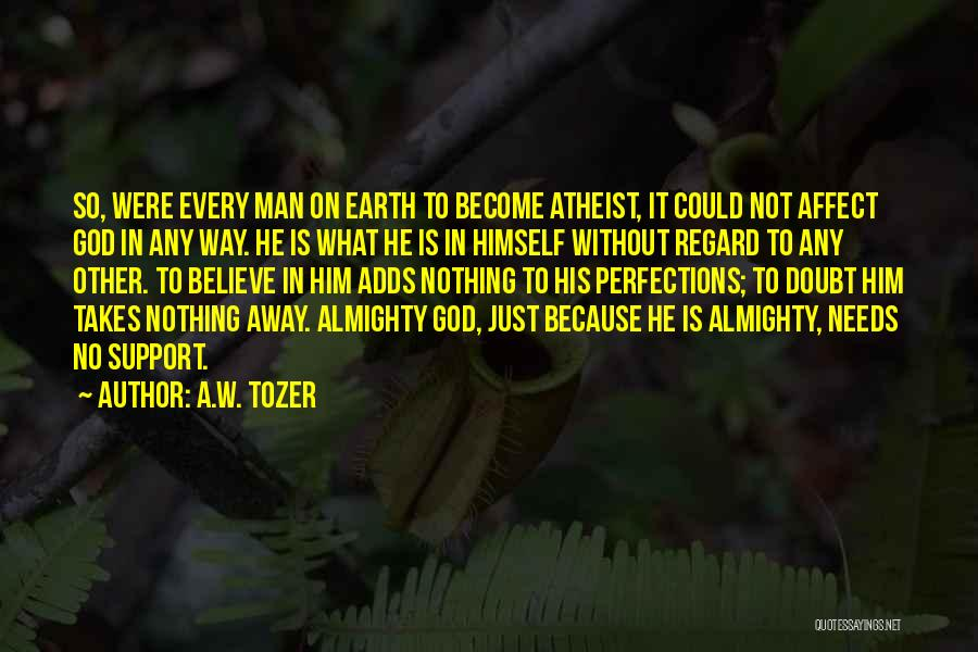 A.W. Tozer Quotes 1707976