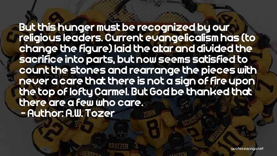 A.W. Tozer Quotes 1821525