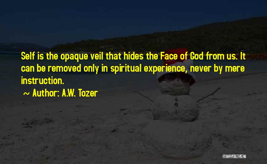 A.W. Tozer Quotes 1827438
