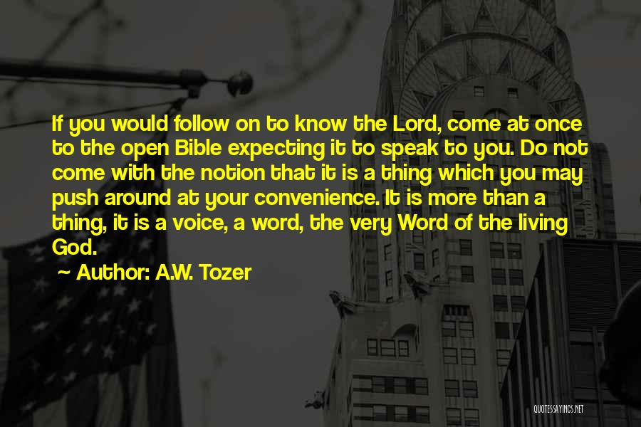 A.W. Tozer Quotes 1842272